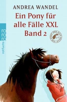 Ein Pony für alle Fälle XXL Band 2