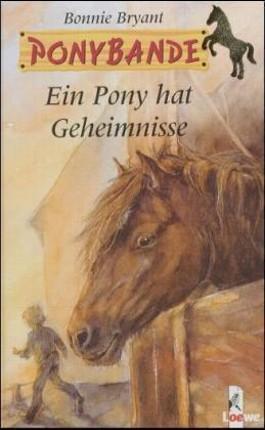 Ein Pony hat Geheimnisse