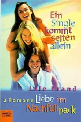 Ein Single kommt selten allein. Liebe im Nachfüllpack