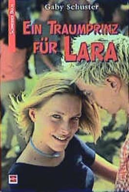 Ein Traumprinz für Lara