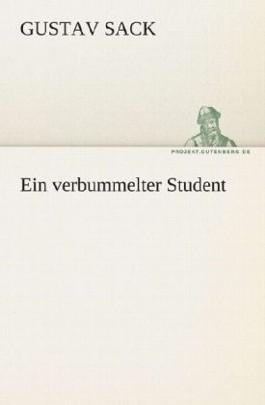 Ein verbummelter Student