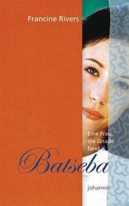 Eine Frau, die Gnade fand - Batseba