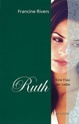 Eine Frau der Liebe - Ruth