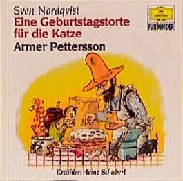 Eine Geburtstagstorte für die Katze /Armer Pettersson