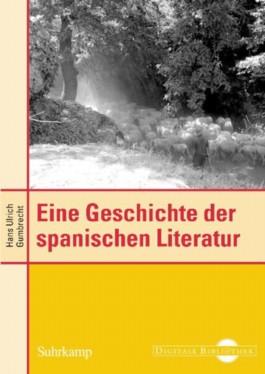 Eine Geschichte der spanischen Literatur