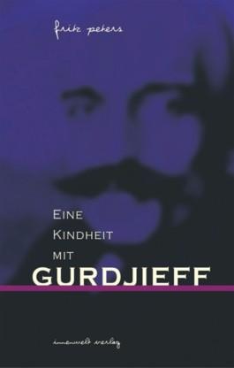 Eine Kindheit mit Gurdjieff