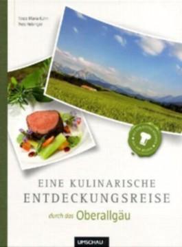 Eine kulinarische Entdeckungsreise Oberallgäu