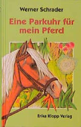 Eine Parkuhr für mein Pferd