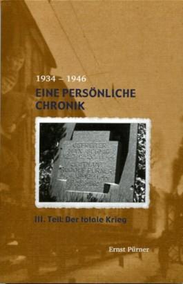 Eine persönliche Chronik 1934-1946 / Der totale Krieg