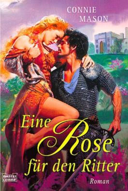 Eine Rose für den Ritter
