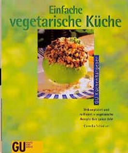 Einfache vegetarische Küche