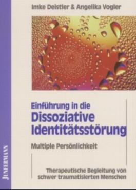Einführung in die Dissoziative Identitätsstörung - Multiple Persönlichkeit