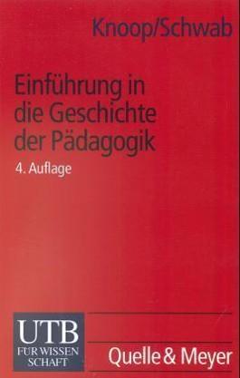 Einführung in die Geschichte der Pädagogik