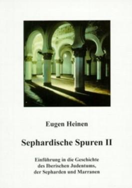 Einführung in die Geschichte des Iberischen Judentums, der Sepharden und Marranen