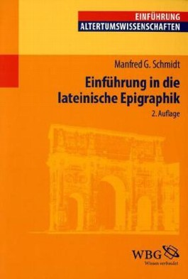 Einführung in die lateinische Epigraphik