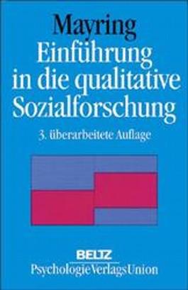 Einführung in die qualitative Sozialforschung. Eine Anleitung zu qualitativem Denken