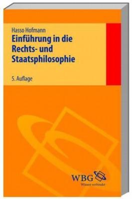 Einführung in die Rechts- und Staatsphilosophie