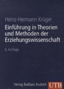 Einführungskurs Erziehungswissenschaft / Einführung in Theorien und Methoden der Erziehungswissenschaft