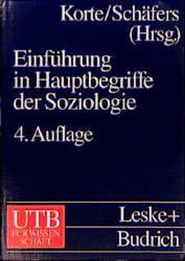 Einführungskurs Soziologie 1. Einführung in Hauptbegriffe der Soziologie