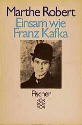 Einsam wie Franz Kafka