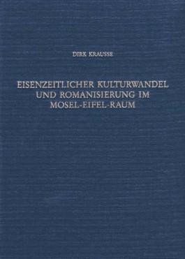 Eisenzeitlicher Kulturwandel und Romanisierung im Mosel-Eifel-Raum