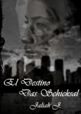 El Destino: Das Schicksal