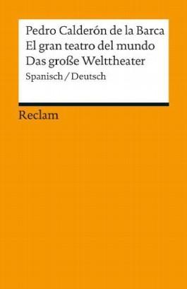 El gran teatro del mundo /Das große Welttheater
