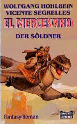 El Mercenario 01. Der Söldner