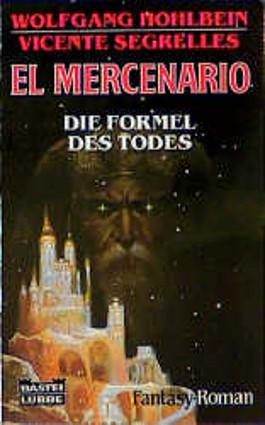 El Mercenario, Die Formel des Todes