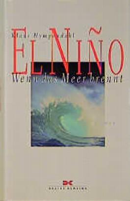 El Nino, Wenn das Meer brennt