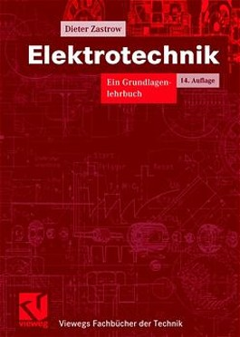 Elektrotechnik. Ein Grundlagenlehrbuch