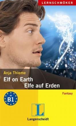 Elf on Earth – Elfe auf Erden