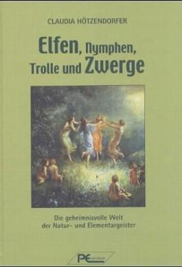 Elfen, Nymphen, Trolle und Zwerge