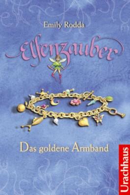 Elfenzauber - Das goldene Armband