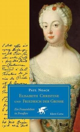 Elisabeth Christine und Friedrich der Grosse