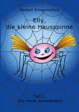 Elly, die kleine Hausspinne