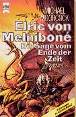 Elric von Melnibone, Die Sage vom Ende der Zeit