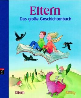 Eltern - Das große Geschichtenbuch