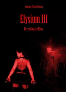 Elysium III - Der schwarze Kuss