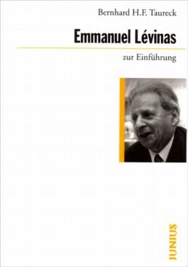 Emmanuel Lévinas zur Einführung