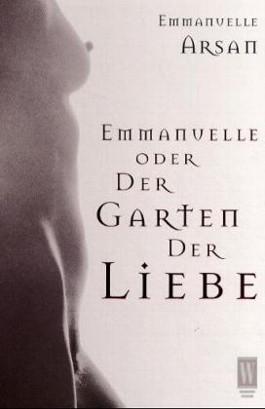 Emmanuelle oder Der Garten der Liebe