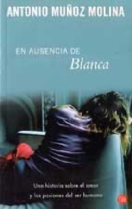En Ausencia De Blanca/in Blanca's Absence