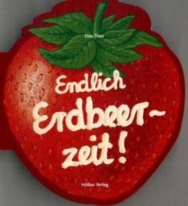 Endlich Erdbeerzeit!