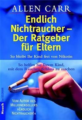 Endlich Nichtraucher, Der Ratgeber für Eltern