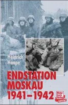 Endstation Moskau 1941/1942