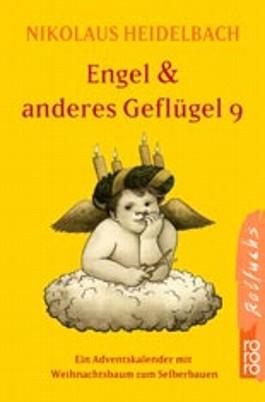 Engel & anderes Geflügel. Tl.9