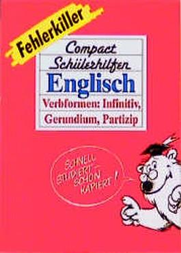 Englisch, Verbformen: Infinitiv, Gerundium, Partizip