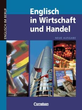 Englisch in Wirtschaft und Handel - Neue Ausgabe / B2-C1 - Kursbuch