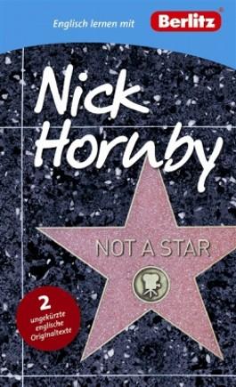 Englisch lernen mit Nick Hornby: Not a Star
