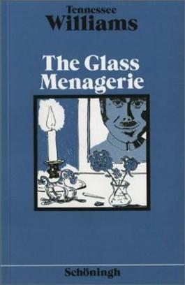 Neusprachliche Textausgaben / Ab 11. Schuljahr - The Glass Menagerie